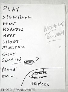 DIAMOND HEAD SET LIST APRIL 26 2013 PHOTO FRANK WHITE  THE GIN MILL AND GRILLE  NORTHAMPTON PA